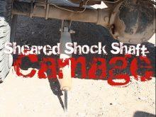 Prerunner Suspension Carnage Sheared Shock Shaft