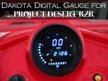 Dakota Digital Gauge for Project Desert RZR