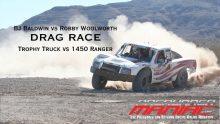 BJ Baldwin Trophy Truck vs Robby Woolworth 1450 Ranger Video